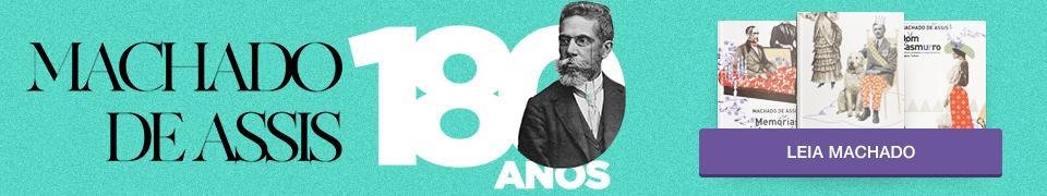 180 anos de Machado de Assis