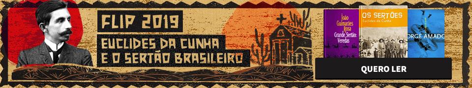 Flip 2019 - Euclides da Cunha e o sertão brasileiro